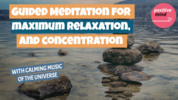 Thumbnail Guided meditation for maximum relaxation and concentration