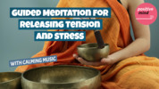 Thumbnail Guided Meditation For Releasing Tension